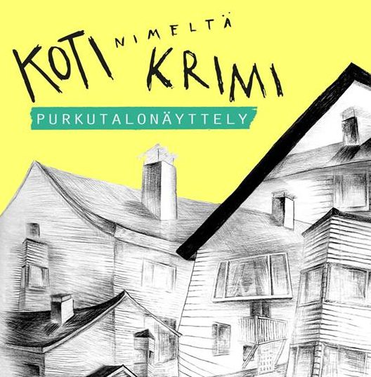 A HOME NAMED KRIMI / ART CENTER KRIMI, Imatra